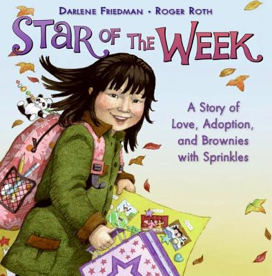 Star of the Week By Friedman, Darlene/ Roth, Roger (ILT)