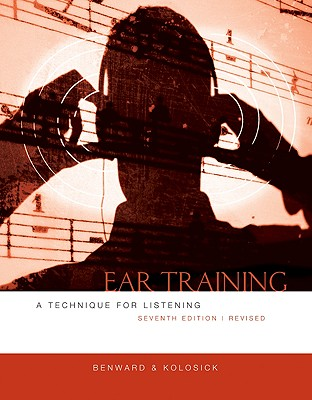 Ear Training By Benward, Bruce/ Kolosick, J. Timothy